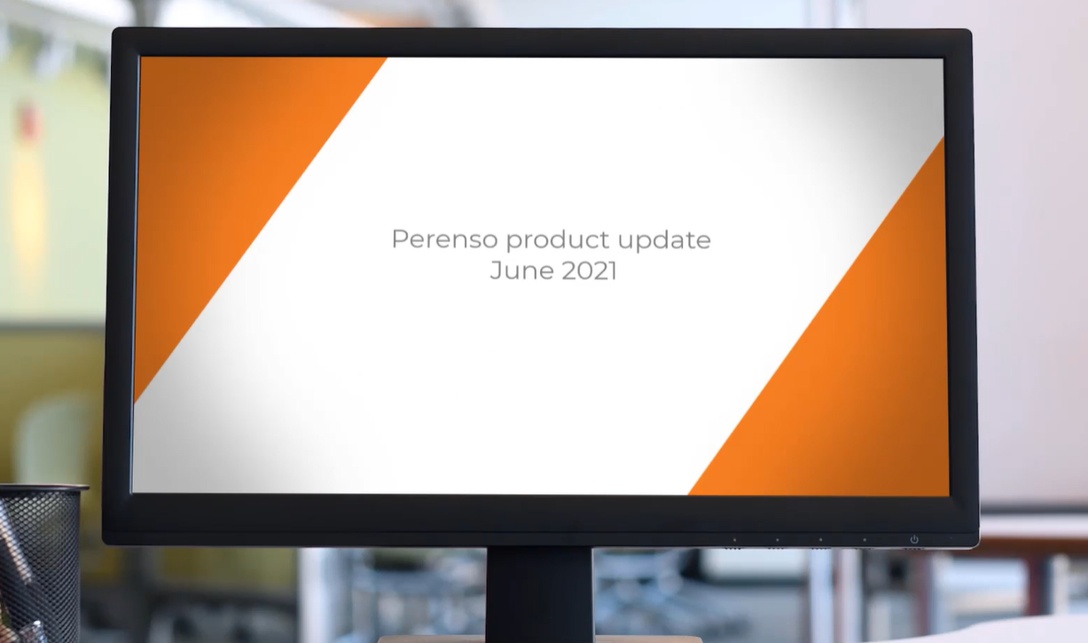 At Perenso, our goal is to continue to build the best platform to help companies sell better. We have lots of exciting updates for our June release.