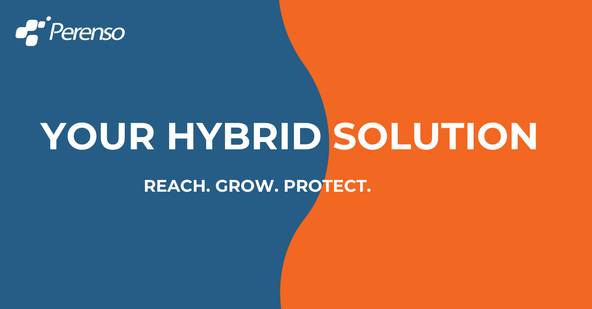 The hybrid solution is here to help you maximize your reach and protect your investment.